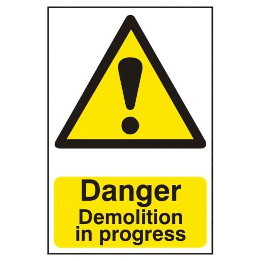 Spectrum 'Danger Demolition In Progress' Sign 600 x 400mm