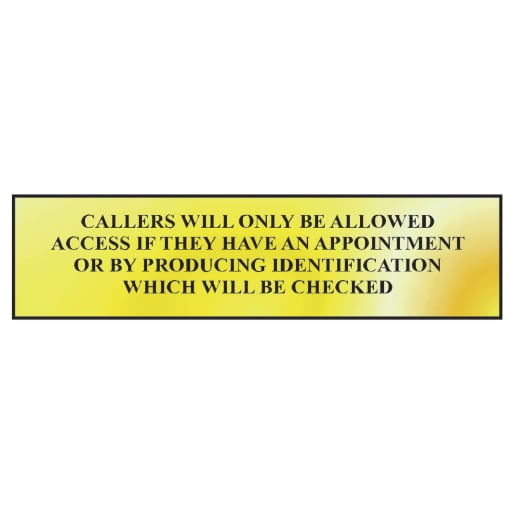 Spectrum 'Callers Will Only Be Allowed' Sign Self Adhesive 50 x 200mm
