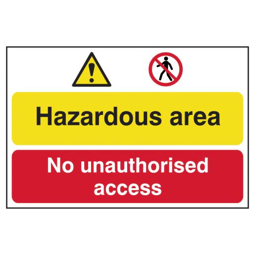 Spectrum 'Hazardous Area and No Unauthorised Access' Sign 400 x 600mm