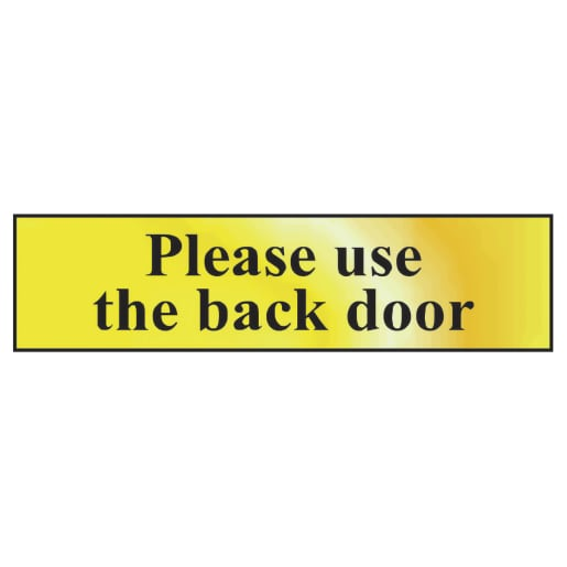 Spectrum 'Please Use The Back Door' Sign 50 x 200mm Polished Gold